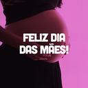 Dia das Mães!